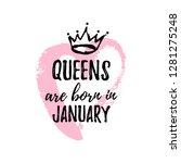 cute phrase queens are born in... | Shutterstock .eps vector #1281275248