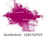 ink splash background . pink... | Shutterstock .eps vector #1281762925