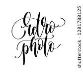 retro photo   hand lettering... | Shutterstock .eps vector #1281788125