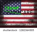 trumpcare or trump care health... | Shutterstock . vector #1282364305