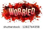 the word worried  vector... | Shutterstock .eps vector #1282764358