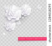 white paper cut flowers. floral ... | Shutterstock .eps vector #1284018295