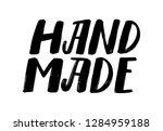 hand made. logo. vector hand... | Shutterstock .eps vector #1284959188
