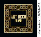 art deco vintage border frame.... | Shutterstock .eps vector #1285014055