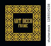 art deco vintage border frame.... | Shutterstock .eps vector #1285014238