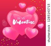 be my valentine calligraphic...   Shutterstock .eps vector #1285143715