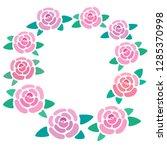 rose blossom frame  place for... | Shutterstock .eps vector #1285370998