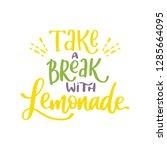 take a break with lemonade.... | Shutterstock .eps vector #1285664095