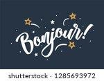 bonjour. beautiful greeting... | Shutterstock .eps vector #1285693972