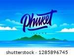 the phuket island handwriting ... | Shutterstock .eps vector #1285896745