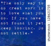 Stock photo inspirational quote by steve jobs on earthy blue background 128621735