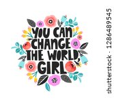 you can change the world  girl  ... | Shutterstock .eps vector #1286489545