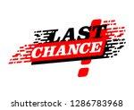 last chance   promo sticker for ... | Shutterstock .eps vector #1286783968
