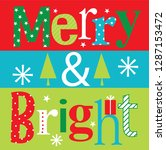 merry and bright christmas... | Shutterstock .eps vector #1287153472
