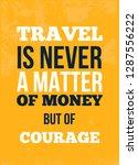 travel is never a matter of... | Shutterstock .eps vector #1287556222
