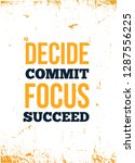 decide  commit  focus  succeed... | Shutterstock .eps vector #1287556225