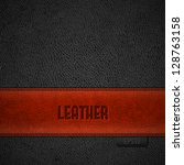red leather stripe on black... | Shutterstock .eps vector #128763158