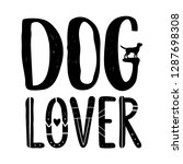 Stock vector vector illustration with retriever silhouette and lettering words dog lover trendy black and 1287698308