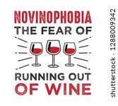 the fear of running out of wine | Shutterstock .eps vector #1288009342