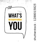 what's stopping you... | Shutterstock .eps vector #1288015825