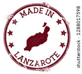 made in lanzarote stamp. grunge ... | Shutterstock .eps vector #1288017598