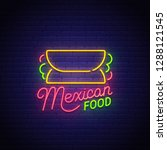 mexican food neon sign  bright... | Shutterstock .eps vector #1288121545