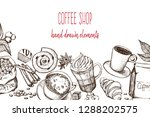 hand drawn illustration  coffee ... | Shutterstock .eps vector #1288202575