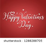 happy valentines day romantic... | Shutterstock .eps vector #1288288705