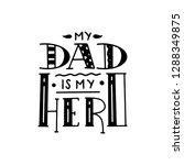 dad super hero doodle quote in... | Shutterstock .eps vector #1288349875