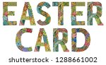 easter card. vector zentangle...   Shutterstock .eps vector #1288661002