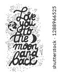love you to the moon and back... | Shutterstock .eps vector #1288966525