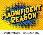 magnificent reason   vector... | Shutterstock .eps vector #1289234482