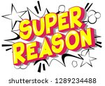 super reason   vector... | Shutterstock .eps vector #1289234488