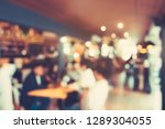 blurred cafe background  coffee ... | Shutterstock . vector #1289304055