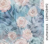seamless pattern with flowers... | Shutterstock . vector #1289428492