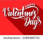 happy valentine's day lettering ... | Shutterstock .eps vector #1289480722