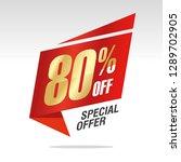 80 percent off sale speech...   Shutterstock .eps vector #1289702905