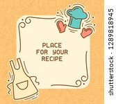 culinary recipe card with cook... | Shutterstock .eps vector #1289818945