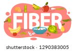 fiber food concept. idea of... | Shutterstock .eps vector #1290383005