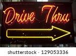 drive thru neon sign | Shutterstock . vector #129053336