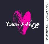 forever   always. wedding and... | Shutterstock .eps vector #1291057798