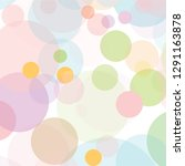 abstract colorful pastel... | Shutterstock .eps vector #1291163878