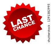 red vector banner last chance | Shutterstock .eps vector #1291382995