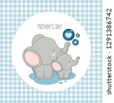 Stock vector happy mother s day mother elephant with child 1291386742