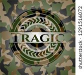 tragic written on a camouflage... | Shutterstock .eps vector #1291516072