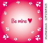 be mine lettering. hand written ... | Shutterstock .eps vector #1291569325