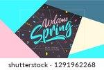 welcome spring banner. trendy...   Shutterstock .eps vector #1291962268