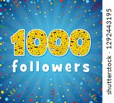 thank you 1 000 followers... | Shutterstock .eps vector #1292443195