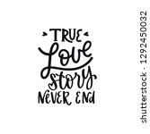 true love story never end.... | Shutterstock .eps vector #1292450032