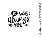 it was always you. valentines... | Shutterstock .eps vector #1292450038